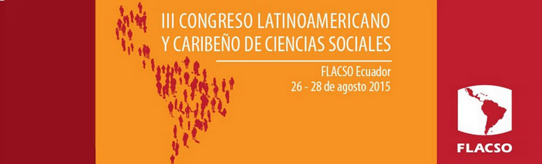 III Congreso Latinoamericano y Caribeño de Ciencias Sociales