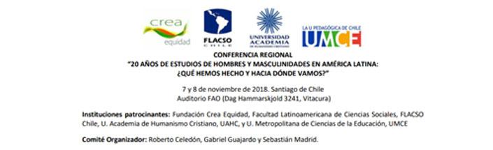 """Conferencia regional """"20 años de estudios de hombres y masculinidades en América Latina"""" (7 y 8 de noviembre 2018)"""