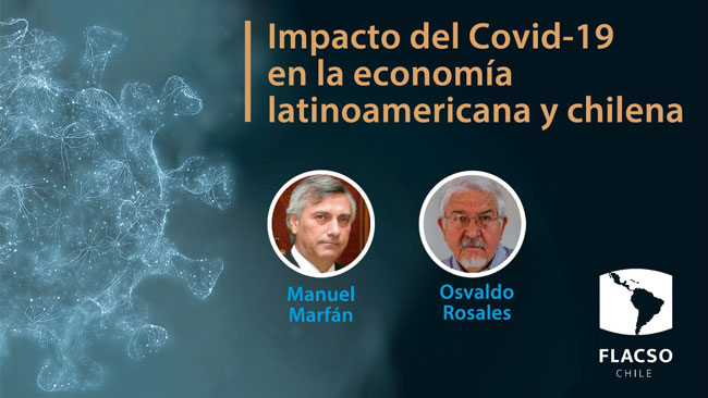 Charla: Impacto del COVID 19 en la economía latinoamericana y chilena