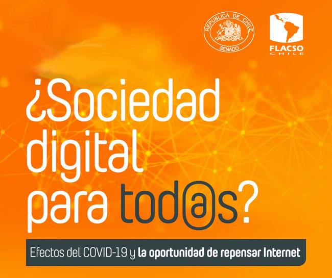 Ciclo de Charlas en línea: ¿Sociedad digital para tod@s? Efectos del Covid-19 y la oportunidad de repensar internet
