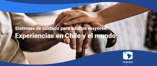 Charla: Sistemas de cuidado para adultos mayores: Experiencias en Chile y el mundo