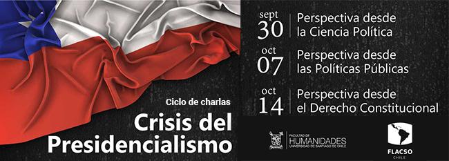 Ciclo de Charlas: Crisis del Presidencialismo