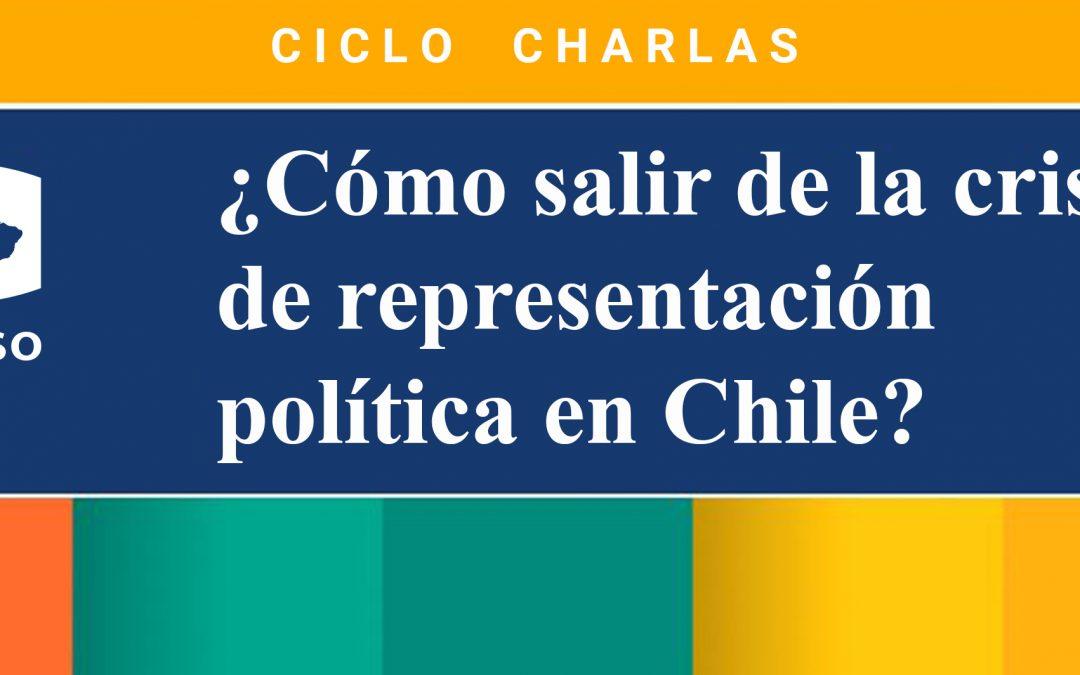 Ciclo de Charlas: ¿Cómo salir de la crisis de representación política en Chile?